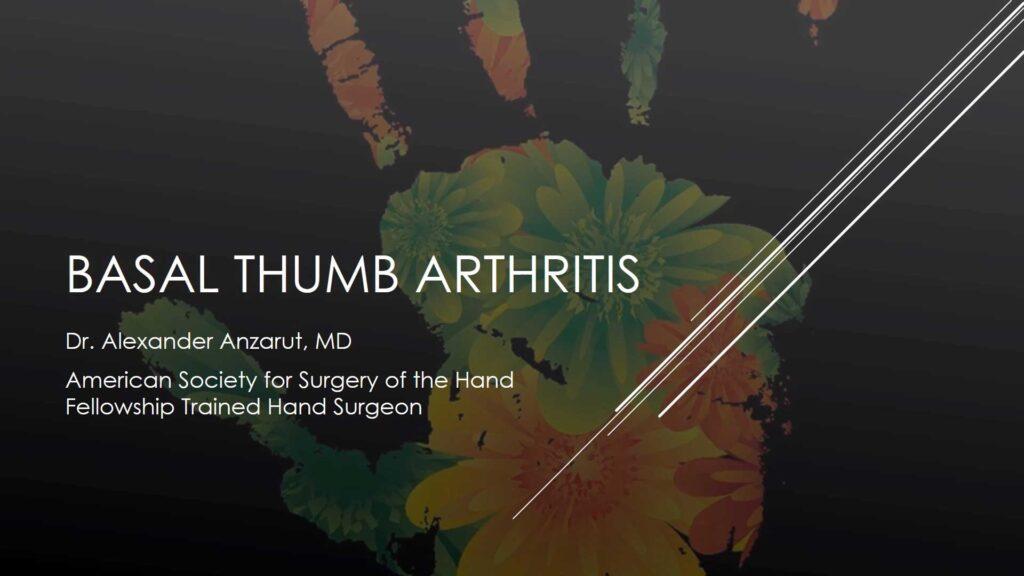Basal Thumb Arthritis Treatment